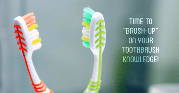 "Featured image saying ""Time to brush-up on your toothbrush knowledge!"""